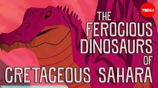 The ferocious predatory dinosaurs of Cretaceous Sahara - Nizar Ibrahim width=