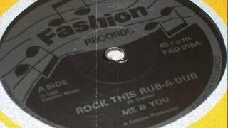 Me & You - Rock This Rub A Dub