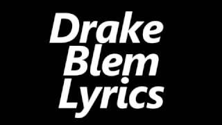 Drake – Blem (Lyrics)