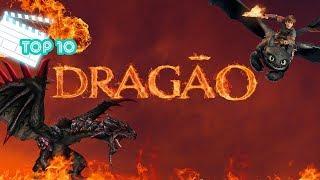 Top 10 Filmes De Dragão
