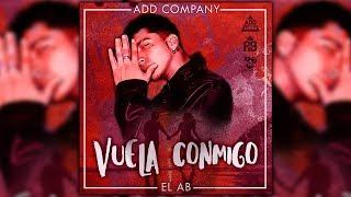 """""""Vuela Conmigo"""" - EL AB (Rap Romantico 2017 / Agosto)"""