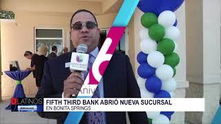Nueva sucursal del 5/3 BANK en Bonita Grande