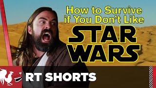 How to Survive if You Don't Like Star Wars - RT Shorts