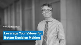 Decision Making and Values