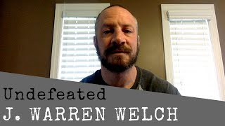 Undefeated - Spoken Word Poem by J. Warren Welch