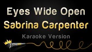 Sabrina Carpenter - Eyes Wide Open (Karaoke Version)