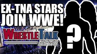 Braun Strowman WWE Return Leaked? Ex TNA Stars Join WWE!  | WrestleTalk News June 2017