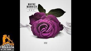 Mayne Mannish ft. Jonn Hart - Foy (Prod. Shonuff) [Thizzler.com]