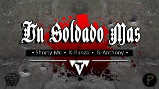 Un Soldado Mas   ShortyMc Ft K Ranza & G Anthony AUDIO OFICIAL