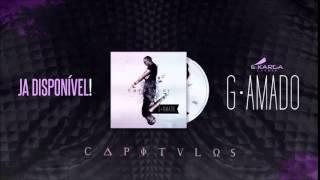 """G-Amado """"Amor é Cego"""" [2014] By É-Karga Eventz"""