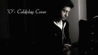 """""""O"""" - Coldplay (Cover)"""