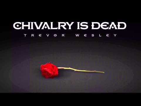 chivalry is dead-essays