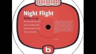 Night Flight - Shake It Up (Pierre J's Radio Edit)