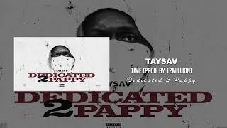 TaySav - Times (Prod. by 12Million)