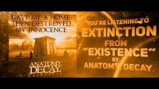 Anatomy, Decay. Extinction Official Lyric Video