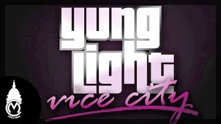 Yung Light - Vice City