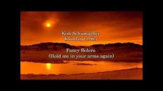 ( Kim Schumacher ) Fancy - Bolero (hold me in your arms again)