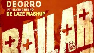 Deorro Feat.  Elvis Crespo - Bailar [De Laze Mashup]