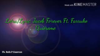 Letra/Lyric: Jacob Forever Ft. Farruko – Quiéreme
