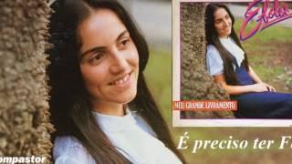 Elda Marcon - É Preciso Ter Fé (LP Meu Grande Livramento) Bompastor 1984