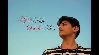 Agar Tum Saath Ho   Dance cover    Tamasha   Aryan Lakhlani   Junagadh