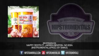 Nappy Roots Ft. Jarren Benton - No Idea [Instrumental] (Prod. By SMKA) + DOWNLOAD LINK