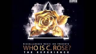 "C.Rose - ""Headphones ft July Da Producer"""