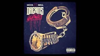 Meek Mill - Dreams and Nightmares - [Track 1] + Album Download