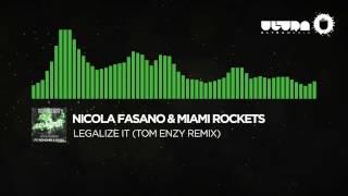 Nicola Fasano & Miami Rockets Feat. Mohombi & Noizy - Legalize It (Tom Enzy Remix)