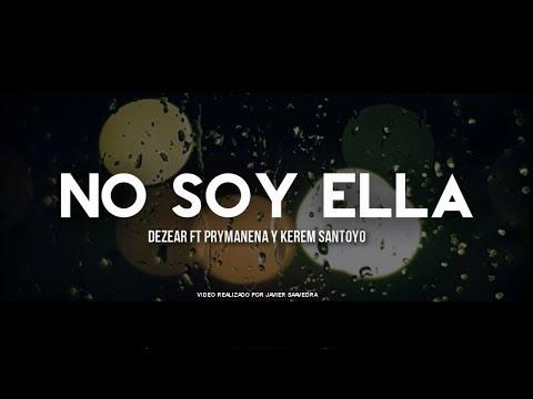 No Soy Ella de Prymanena Letra y Video
