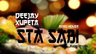 Dj Xupeta - Sta Sabi Oficial ( Music ) AfroHouse