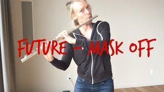 "Future - ""Mask Off"" (Bevani flute cover)"
