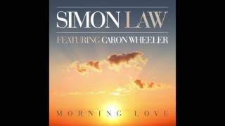 Morning Love (feat Caron Wheeler) - Simon Law