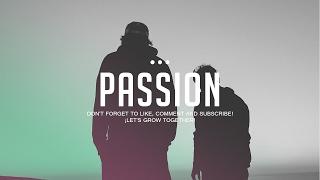 """Passion"" Beat Trap Ambiant Emotional Piano Hip Hop Instrumental | Prod.LuxrayBeats"