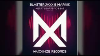 Blasterjaxx & Marnik - Heart Starts to Beat (Original Mix) [Available November 21]