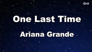 One Last Time - Ariana Grande Karaoke【No Guide Melody】