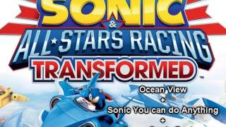 Ocean View + Sonic You can do Anything + Super Sonic Racing - Mashup