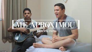Me Aproximou | Gabriela Rocha (Junior Felix Cover)