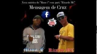 """Mensagem da Cruz música de Mano F """"part. Ricardo MC"""""""