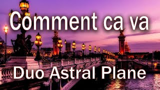 'Comment Ca Va' - DUO ASTRAL PLANE - cover song
