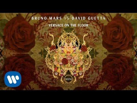 Bruno Mars vs David Guetta - Versace on The Floor