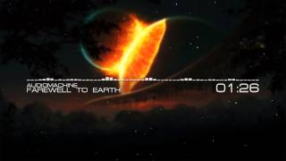 Audiomachine - Farewell To Earth