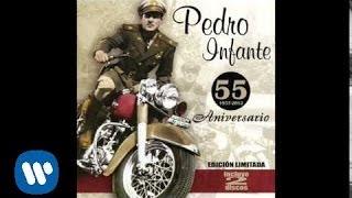 "Pedro Infante - ""Historia de un Amor"" (Audio Oficial)"