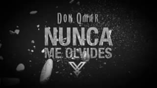 Nunca Me Olvides Don Omar x Yandel / Oficial Remix