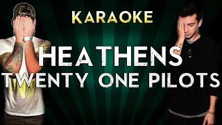 Twenty One Pilots - Heathens | Official Karaoke Instrumental Lyrics Cover Sing Along