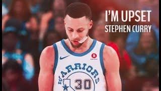 "Stephen Curry Mix ~ ""I'm Upset"" ᴴᴰ"
