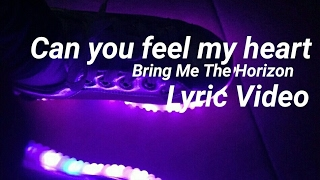 Bring Me The Horizon - Can You Feel My Heart [Lyric Video]
