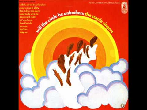 The Staple Singers Will The Circle Be Unbroken Chords Chordify
