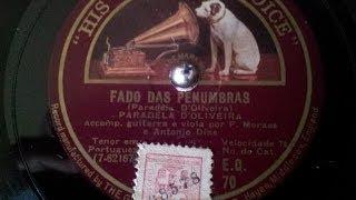 Fado das Penumbras - Paradela de Oliveira - 1927