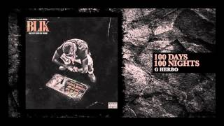 G Herbo - 100 Days 100 Nights (Official Audio)
